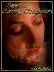 Seed of Burning Obsession